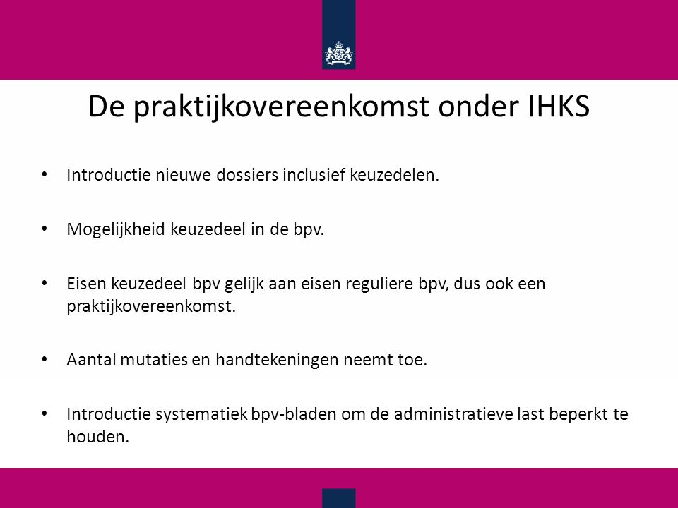 De praktijkovereenkomst onder IHKS