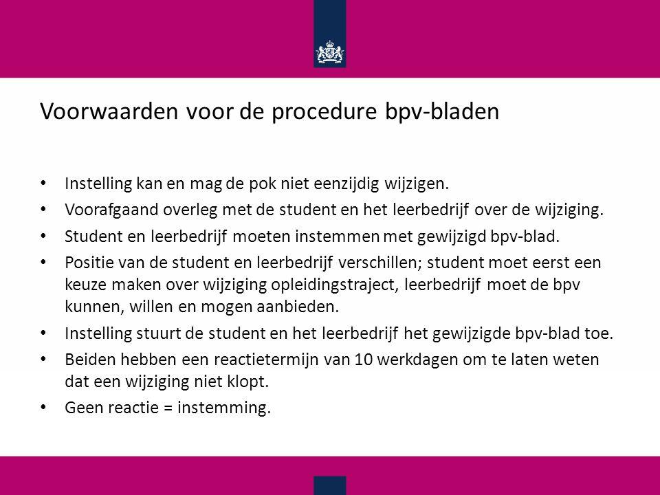 Voorwaarden voor de procedure bpv-bladen