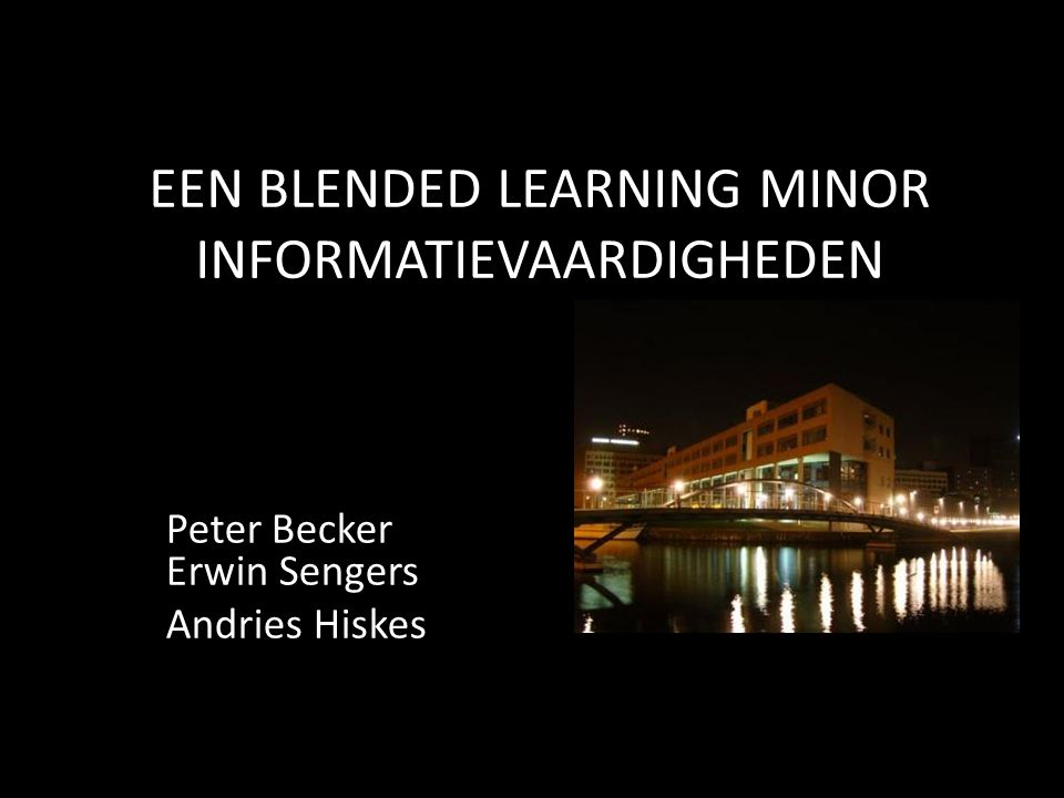 EEN BLENDED LEARNING MINOR INFORMATIEVAARDIGHEDEN