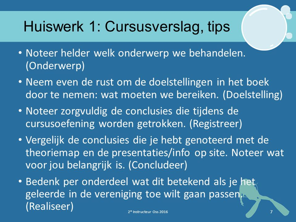 Huiswerk 1: Cursusverslag, tips