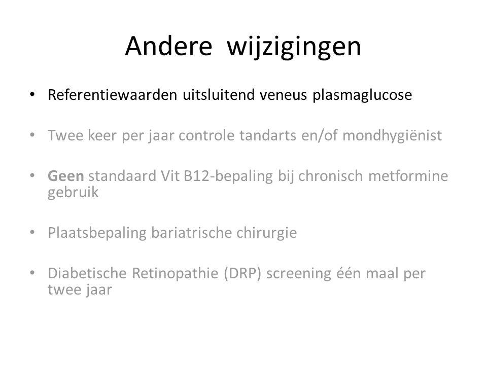 Andere wijzigingen Referentiewaarden uitsluitend veneus plasmaglucose
