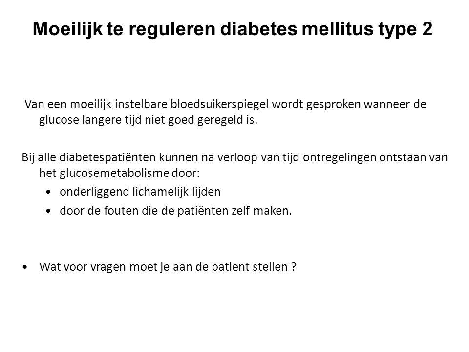 Moeilijk te reguleren diabetes mellitus type 2