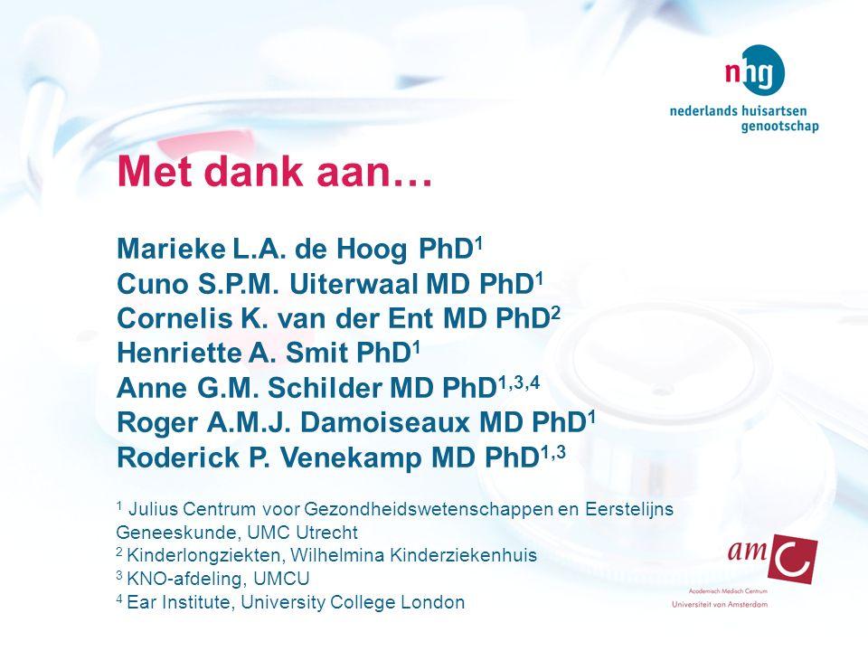 Met dank aan… Marieke L.A. de Hoog PhD1 Cuno S.P.M. Uiterwaal MD PhD1