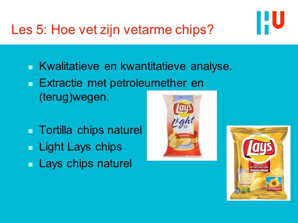 Les 5: Hoe vet zijn vetarme chips