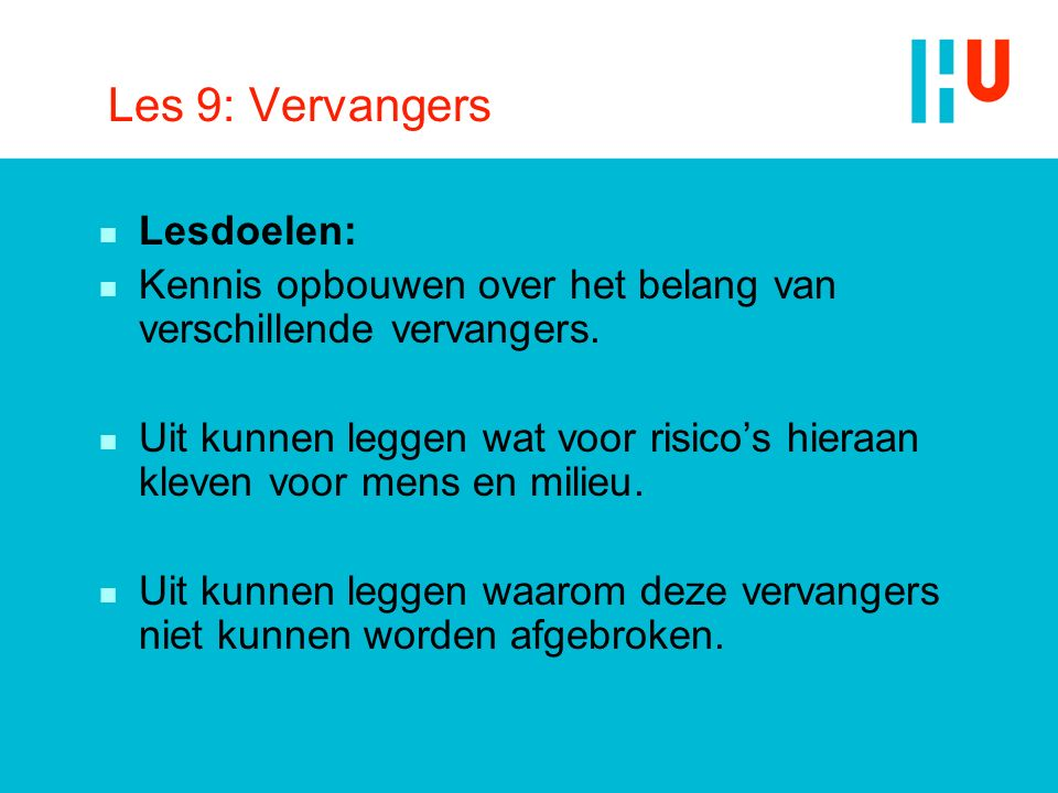 Les 9: Vervangers Lesdoelen: