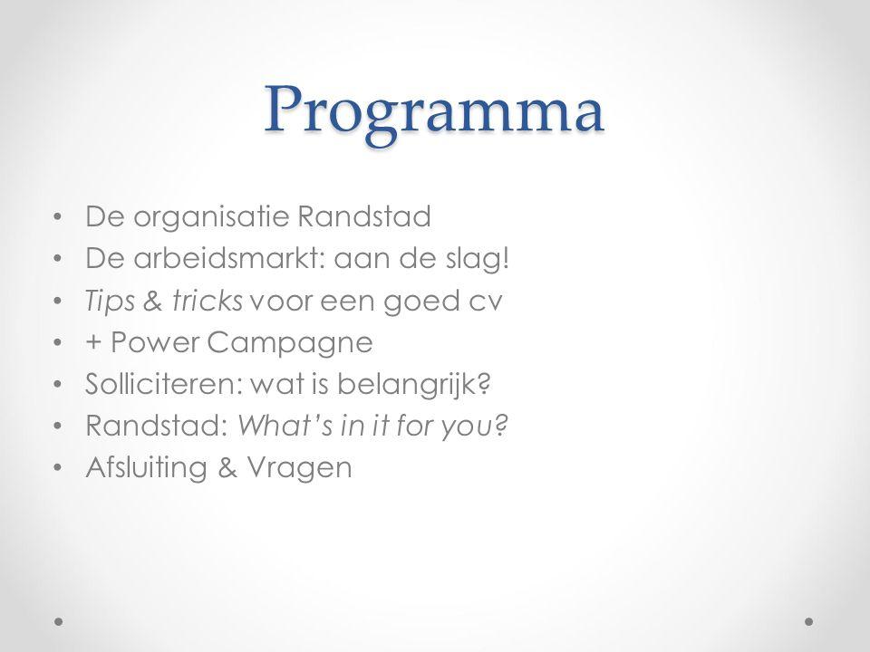 Programma De organisatie Randstad De arbeidsmarkt: aan de slag!