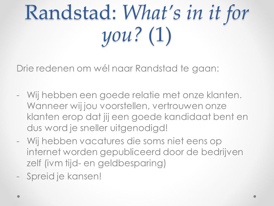 Randstad: What's in it for you (1)