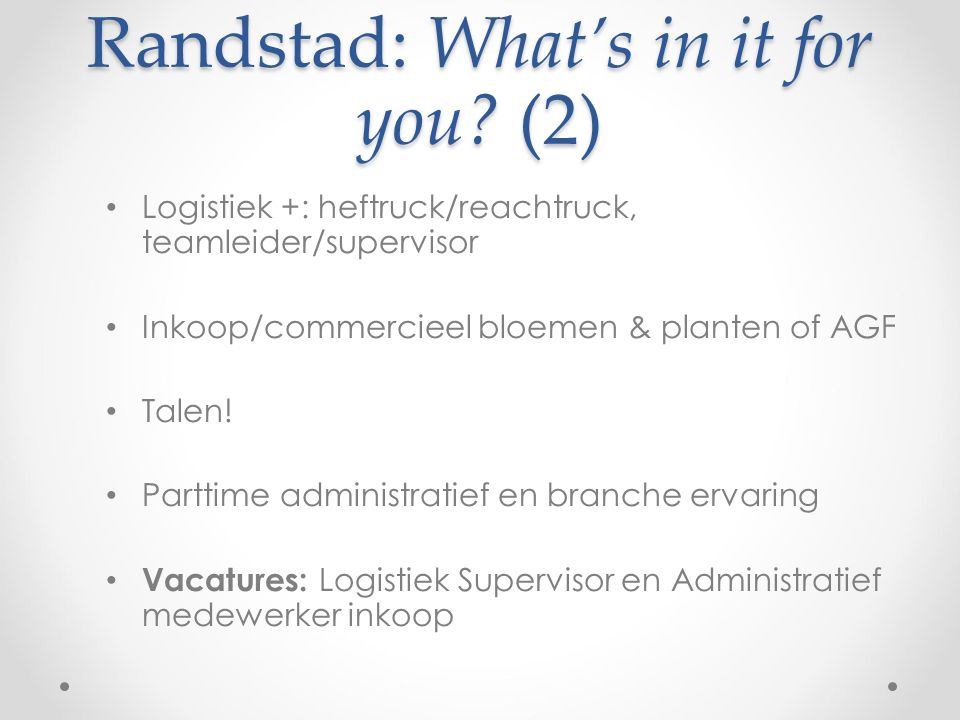 Randstad: What's in it for you (2)