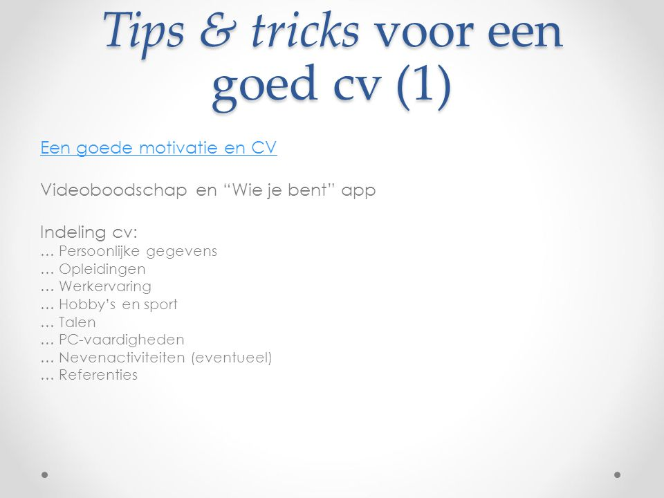 Tips & tricks voor een goed cv (1)