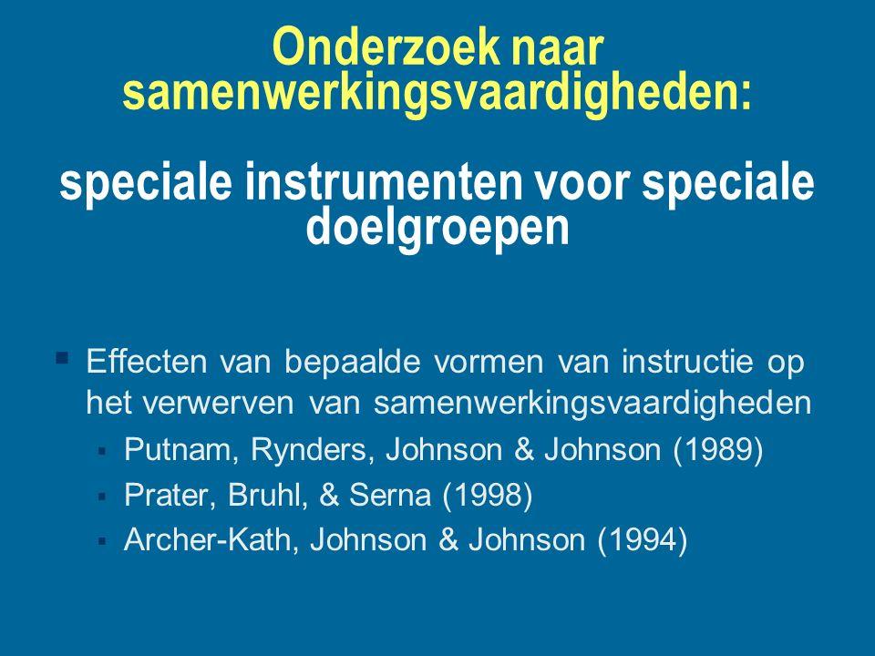 Onderzoek naar samenwerkingsvaardigheden: speciale instrumenten voor speciale doelgroepen