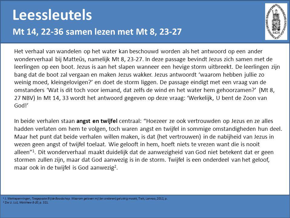 Leessleutels Mt 14, 22-36 samen lezen met Mt 8, 23-27