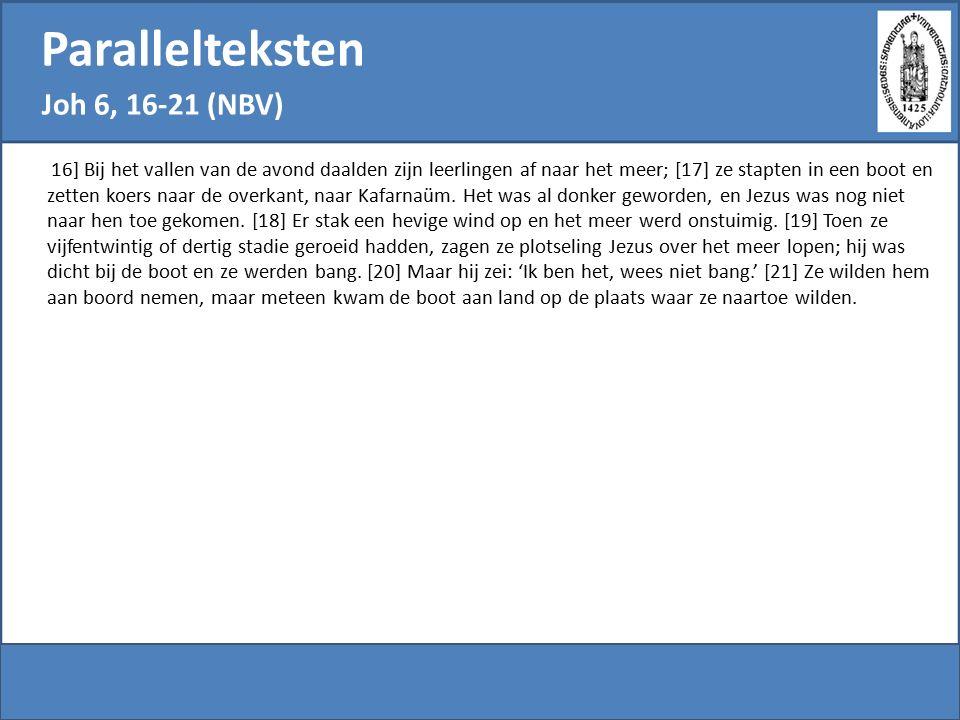 Parallelteksten Joh 6, 16-21 (NBV)