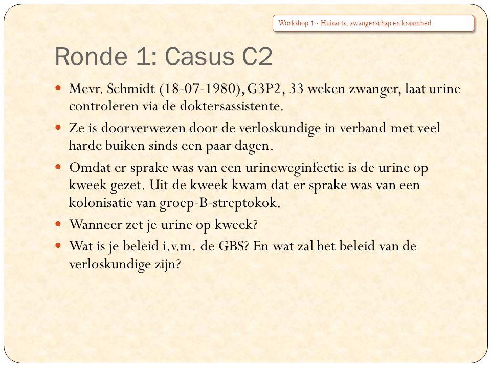 Ronde 1: Casus C2 Workshop 1 - Huisarts, zwangerschap en kraambed.