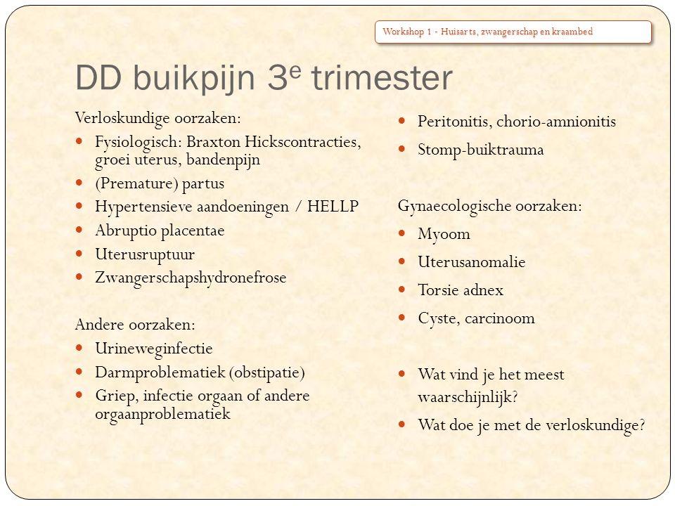 DD buikpijn 3e trimester