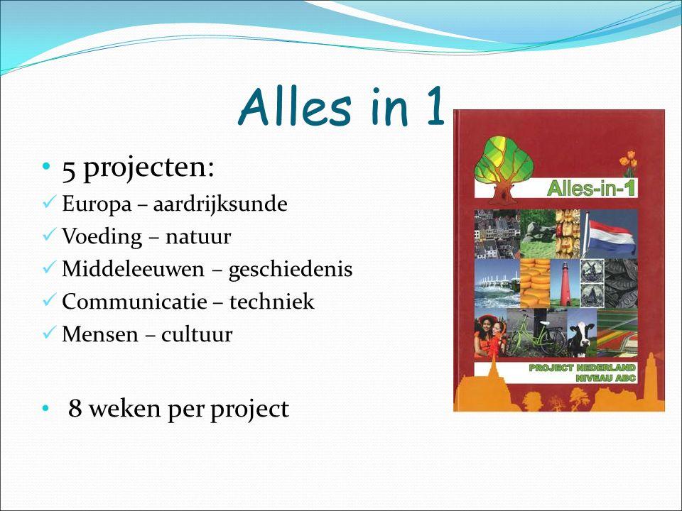 Alles in 1 5 projecten: 8 weken per project Europa – aardrijksunde