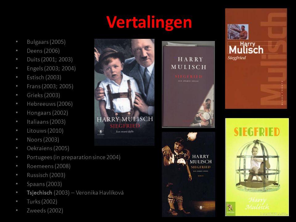 Vertalingen Bulgaars (2005) Deens (2006) Duits (2001; 2003)