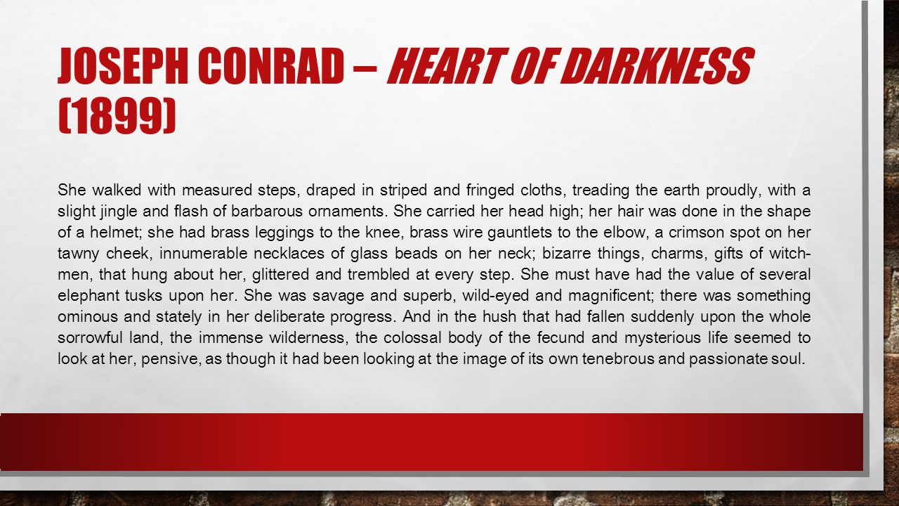 Joseph conrad – Heart of darkness (1899)