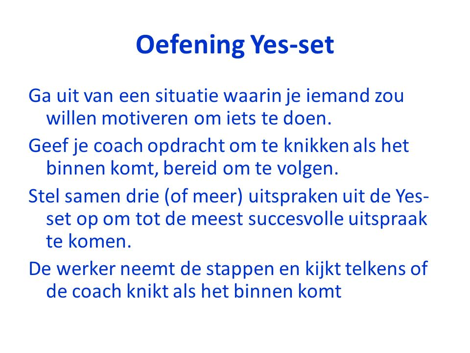 Oefening Yes-set