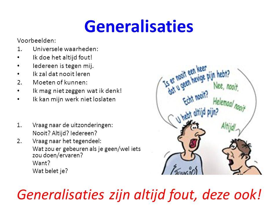 Generalisaties zijn altijd fout, deze ook!
