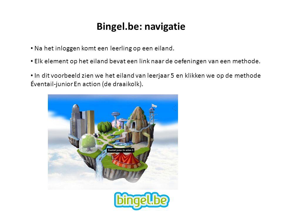 Bingel.be: navigatie Na het inloggen komt een leerling op een eiland.