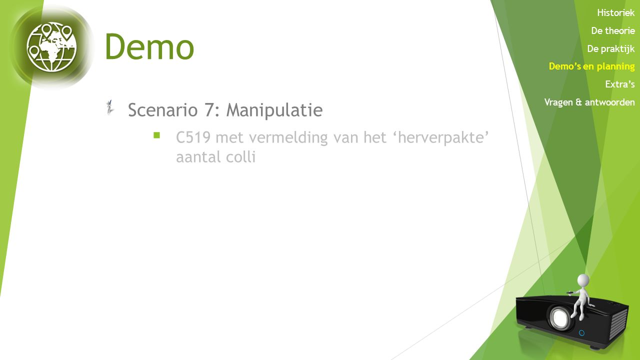 Demo Scenario 7: Manipulatie
