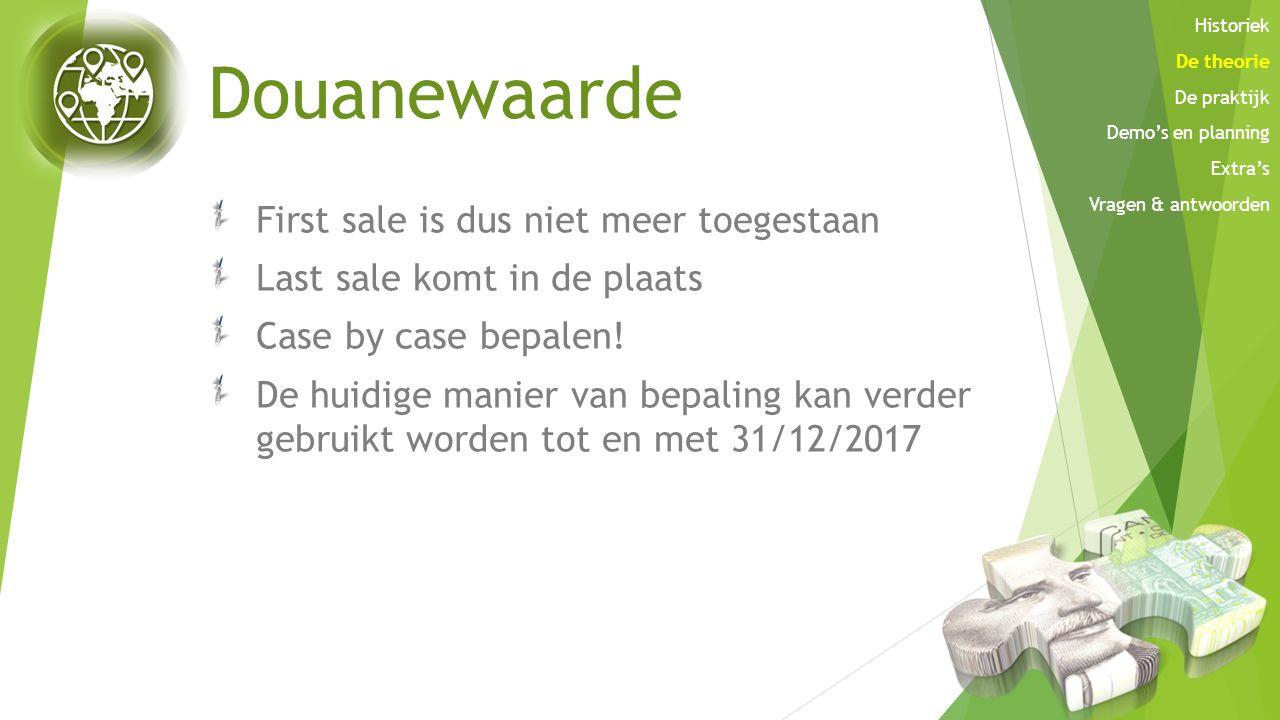Douanewaarde First sale is dus niet meer toegestaan