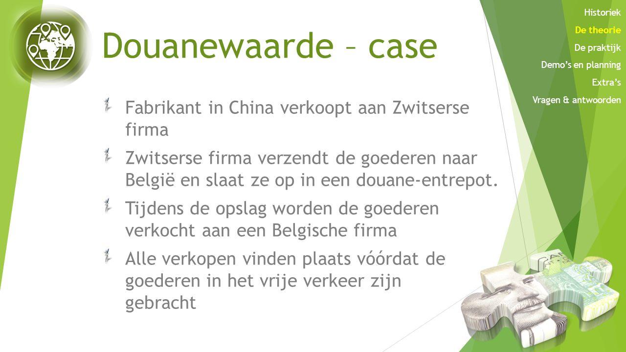 Douanewaarde – case Fabrikant in China verkoopt aan Zwitserse firma