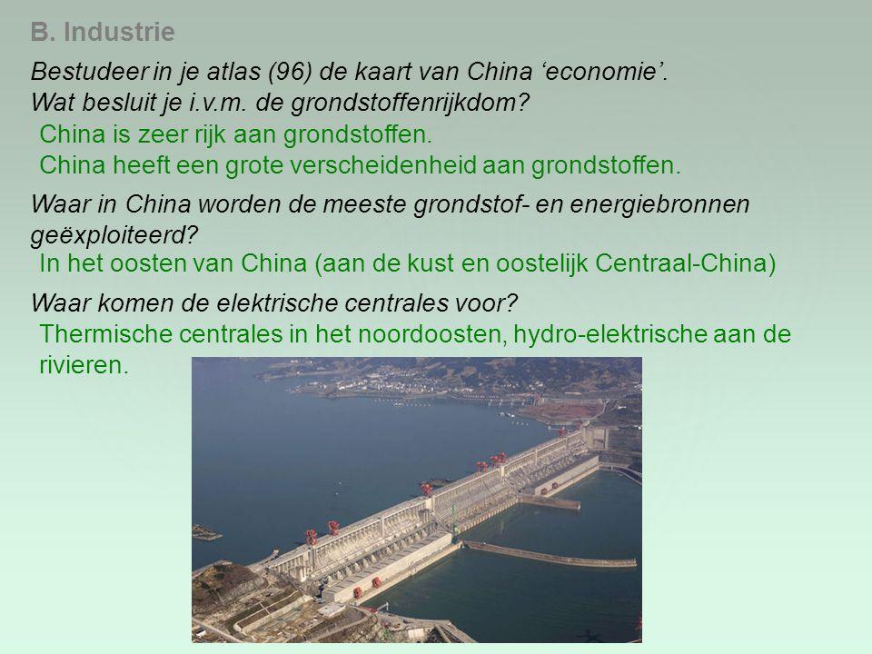B. Industrie Bestudeer in je atlas (96) de kaart van China 'economie'.