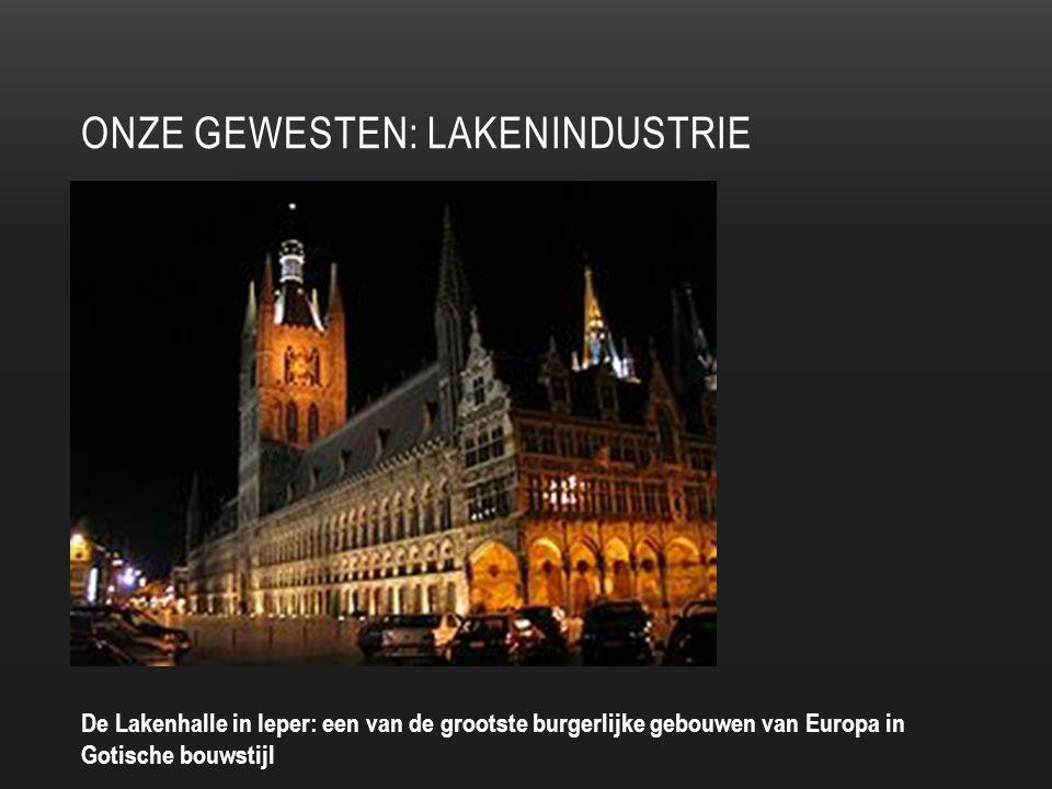 Onze gewesten: lakenindustrie