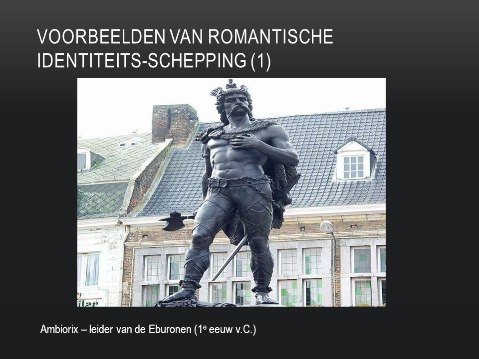 voorbeelden van romantische identiteits-schepping (1)
