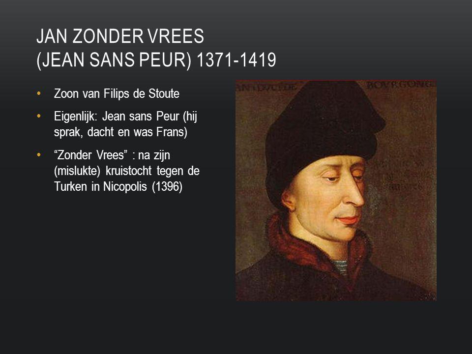 Jan zonder vrees (jean sans peur) 1371-1419