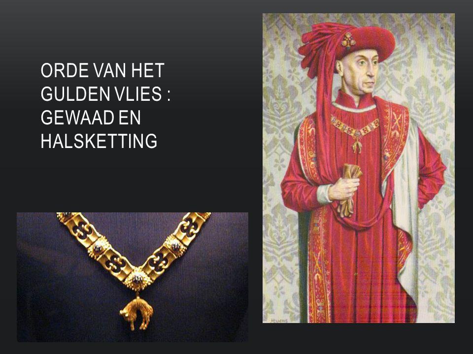 Orde van het gulden vlies : Gewaad en halsketting