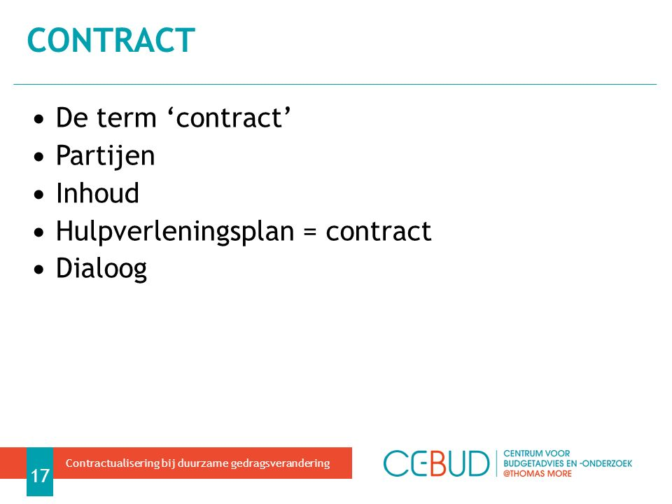 contract De term 'contract' Partijen Inhoud