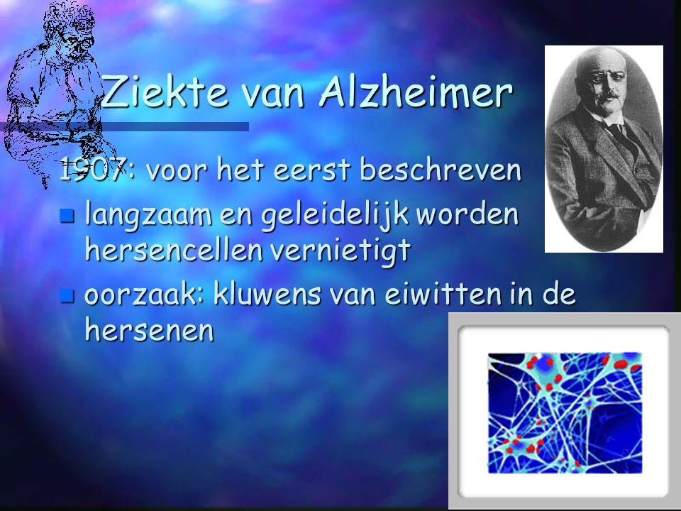 Ziekte van Alzheimer 1907: voor het eerst beschreven