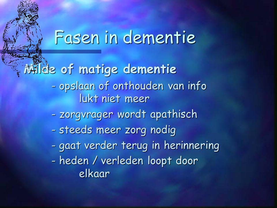 Fasen in dementie Milde of matige dementie