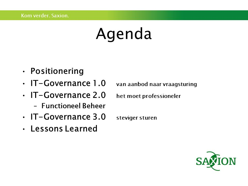 Agenda Positionering IT-Governance 1.0 van aanbod naar vraagsturing