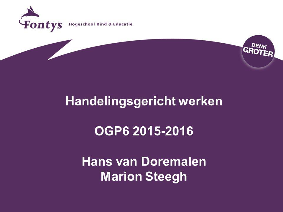 28-4-2017 Handelingsgericht werken OGP6 2015-2016 Hans van Doremalen Marion Steegh
