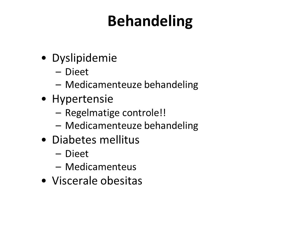 Behandeling Dyslipidemie Hypertensie Diabetes mellitus
