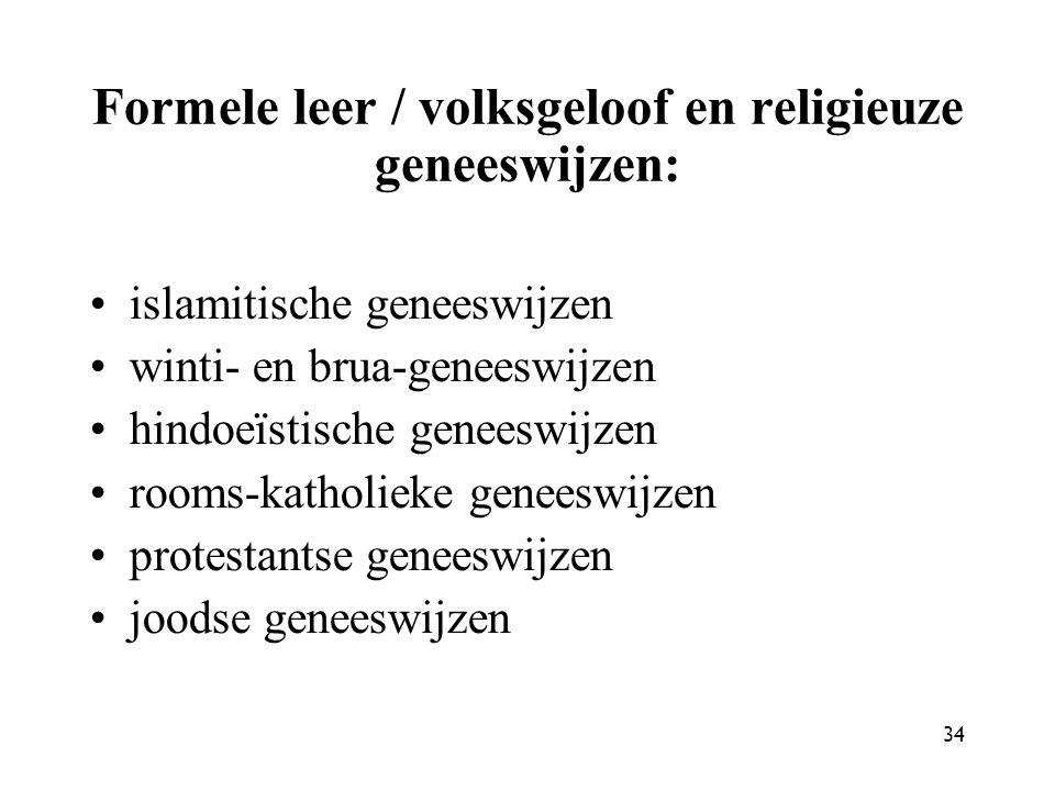 Formele leer / volksgeloof en religieuze geneeswijzen: