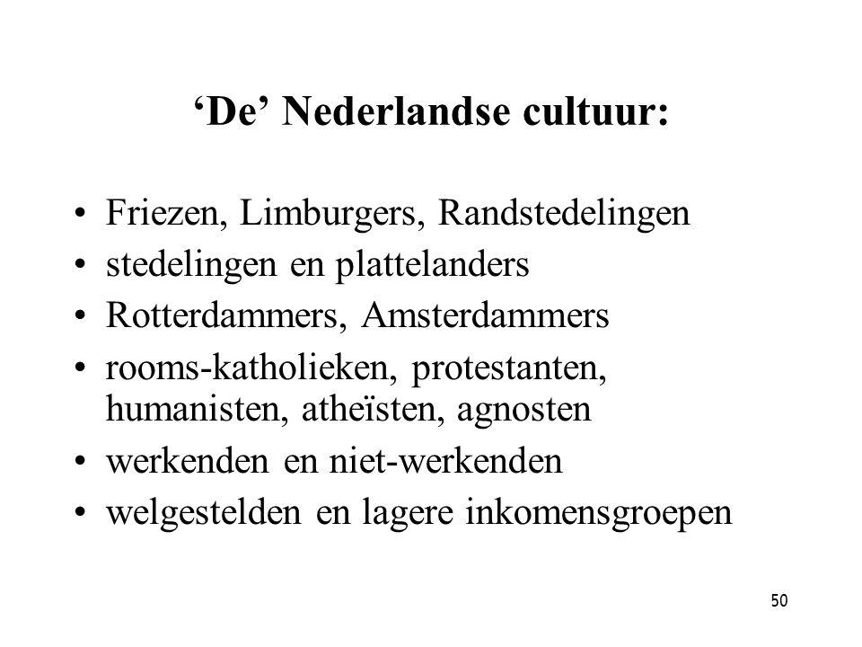 'De' Nederlandse cultuur: