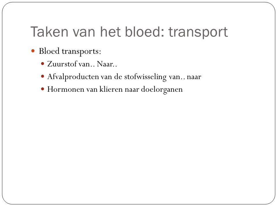Taken van het bloed: transport