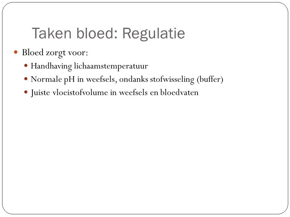 Taken bloed: Regulatie