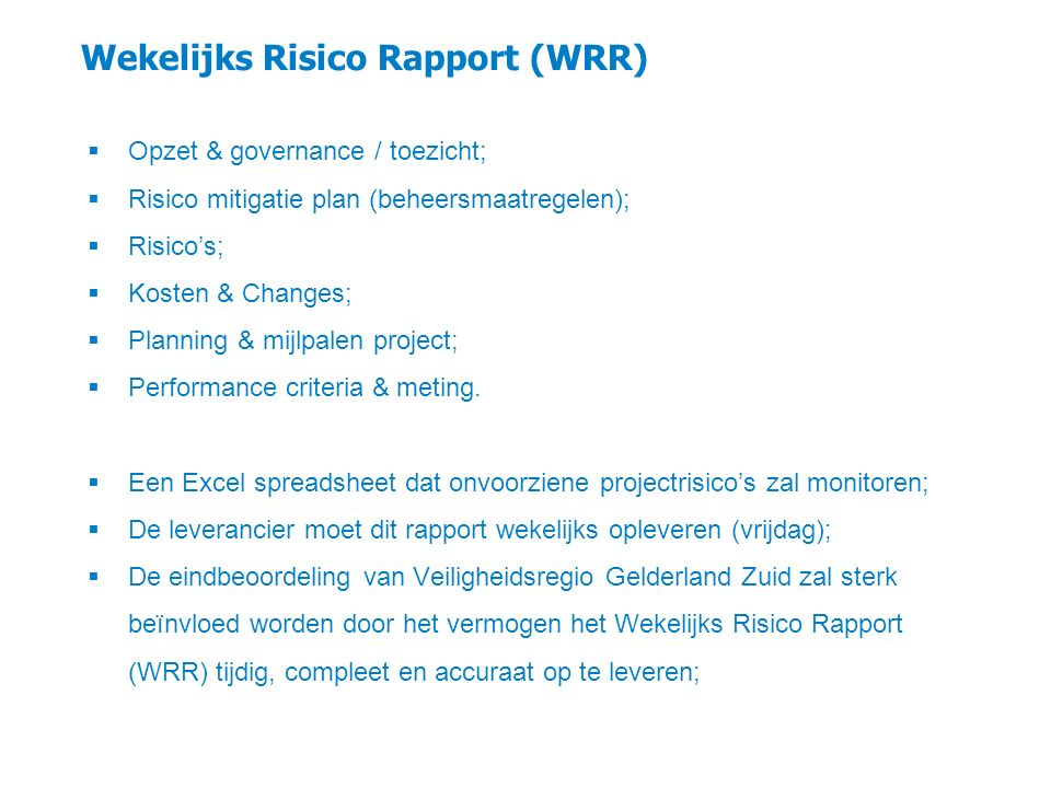 Wekelijks Risico Rapport (WRR)