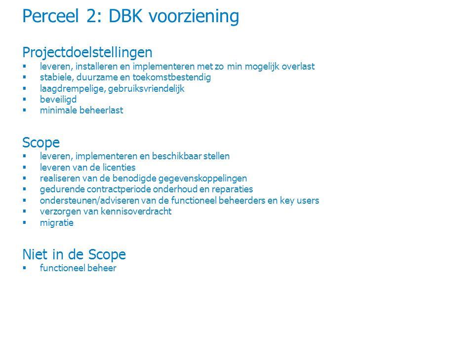 Perceel 2: DBK voorziening