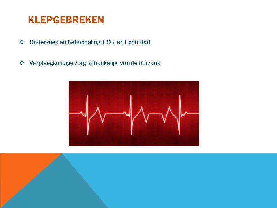 klepgebreken Onderzoek en behandeling: ECG en Echo Hart