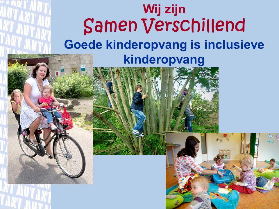 Goede kinderopvang is inclusieve kinderopvang