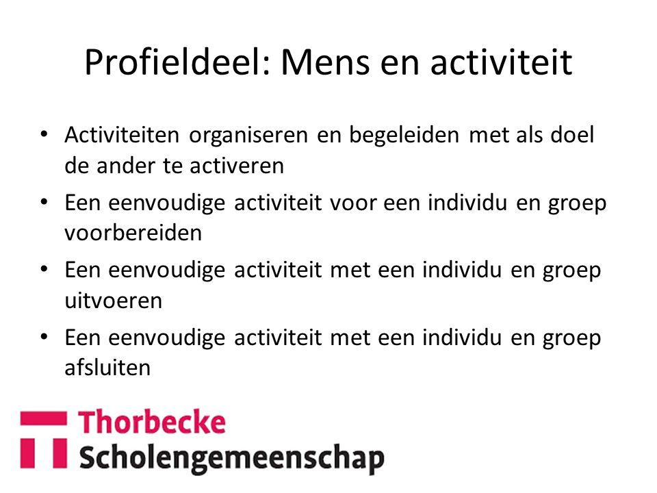 Profieldeel: Mens en activiteit