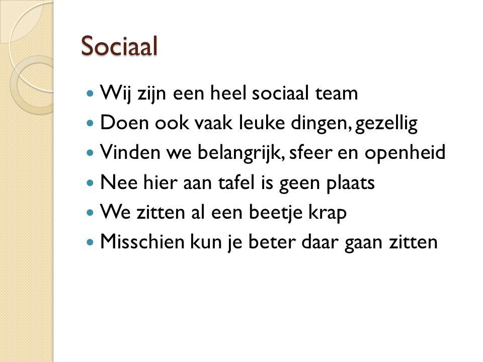Sociaal Wij zijn een heel sociaal team