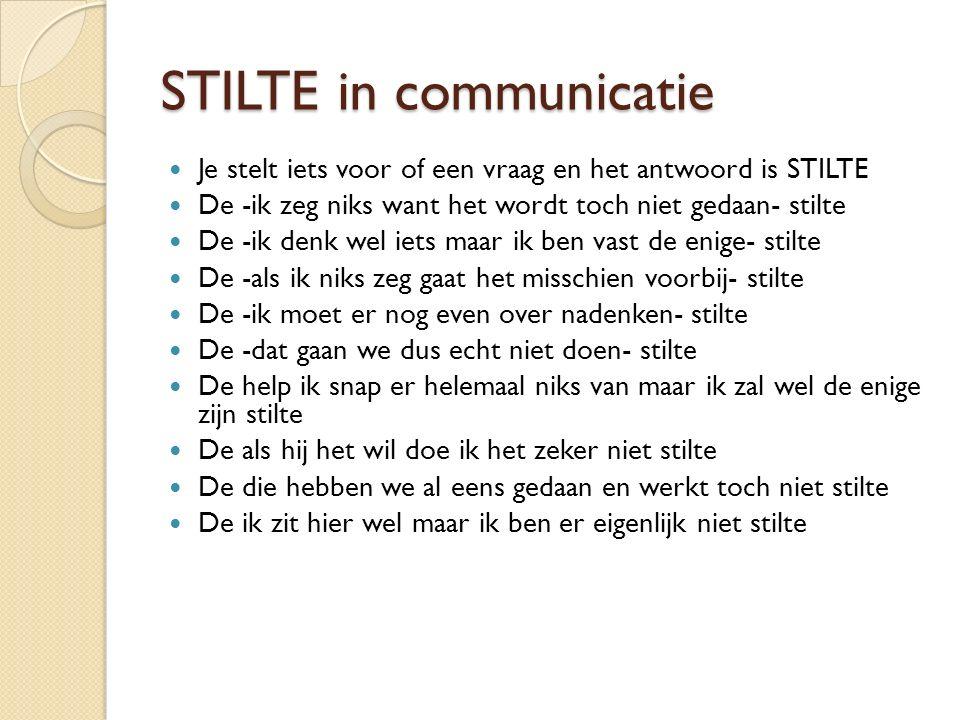 STILTE in communicatie