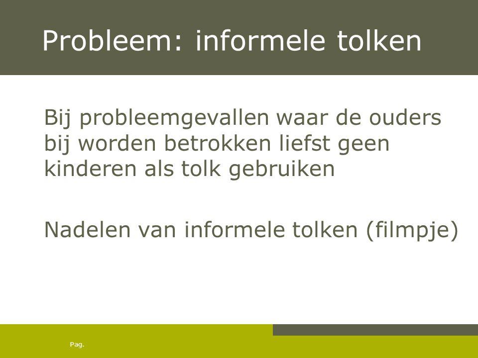 Probleem: informele tolken